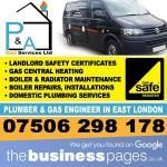 Gas Safe Engineers East London - P & A Gas Services Ltd