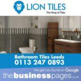 Lion Tiles Tel: 0113 247 0893 Bathroom Tiles Wetherby, Leeds, Pudsey, Ilkley, Bradford, Wakefield, York, Harrogate, Ripon, Doncaster & Leeds.