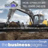 Bowen Groundworks & Utilities Ltd Tel: 01495 240 878 Groundwork Contractors in Cardiff, Bridgend, Merthyr Tydfil, Caerphilly, Aberdare, Bargoed, Barry, Cowbridge, Dinas Powys, Ferndale, Hengoed, Llantwit Major, Maesteg, Mountain Ash, Penarth, Pentre, Pontyclun, Pontypridd, Porth, Porthcawl, Rhoose, Sully, Treharris & Wales.