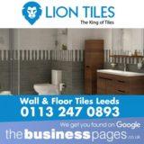 Lion Tiles Tel: 0113 247 0893 Wall & Floor Tiles Wetherby, Leeds, Pudsey, Ilkley, Bradford, Wakefield, York, Harrogate, Ripon, Doncaster & Leeds.
